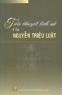 Nghệ thuật tiểu thuyết  lịch sử của Nguyễn Triệu Luật