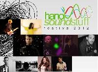 Hanoi Soundstuff Festival (Liên hoan âm thanh Hà Nội) - 2012: Cuộc hội tụ tài năng và những tấm lòng nhân ái