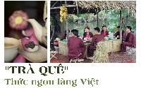 Trà quê - Thức ngon làng Việt