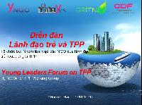 Newsletter: Diễn đàn Lãnh đạo trẻ và TPP ngày 10.3.2016