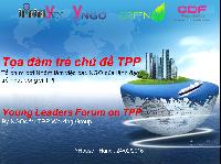 DIỄN ĐÀN CÁC LÃNH ĐẠO TRẺ VỀ TPP