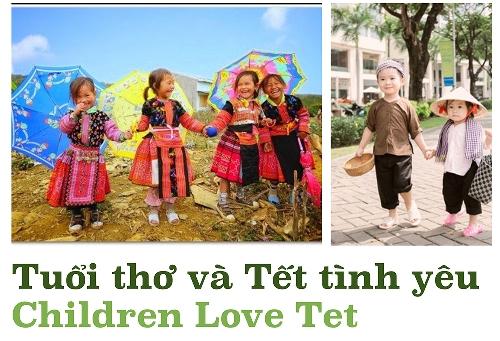 Tuổi thơ và Tết tình yêu - Children Love Tet